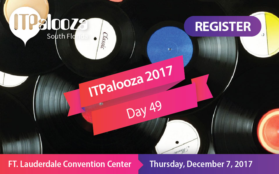 ITPalooza Day 49 – 12 Speaker Panels to Blow your Mind!
