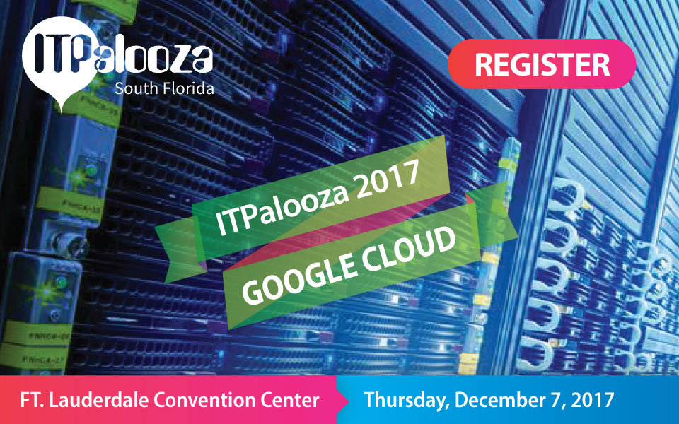 Video Update! Run Your Business on the Google Cloud – Learn How – ITPalooza, Room 209