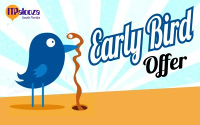 "Announcing ""ITPalooza Early Bird Tix and Sponsorship"" thru' Labor Day"