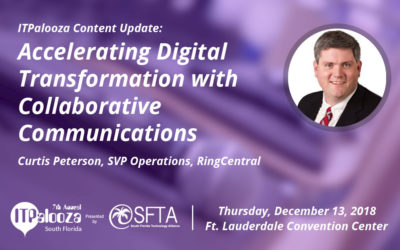 "ITPalooza Content Update: ""Accelerating Digital Transformation with Collaborative Communications"" – Curtis Peterson SVP Operations, RingCentral"