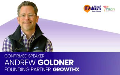 Andrew Goldner of GrowthX Confirmed for ITPalooza